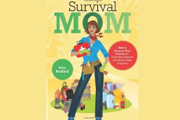 "Newsweek: ""Survivalism Lite"" featuring TheSurvivalMom!"