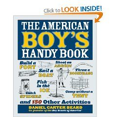 BOOK RECOMMENDATION:  The American Boy's Handy Book