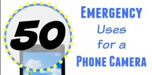 50 Emergency Uses for a Phone Camera