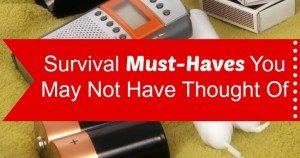 13 Survival Must-Haves You May Not Have Thought Of