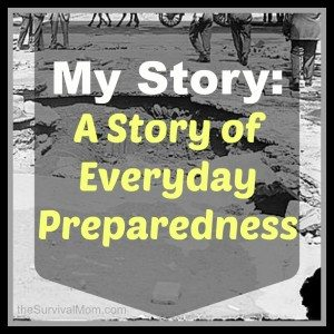 My Story: A Story of Everyday Preparedness