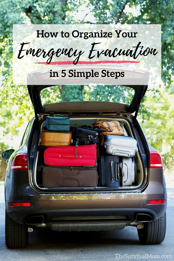 How to Organize Your Emergency Evacuation in 5 Simple Steps via The Survival Mom