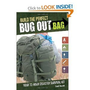 """Care to, """"Build the Perfect Bug Out Bag""""?  (Book Review)"""