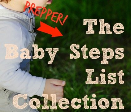 The Prepper Baby Steps List Collection