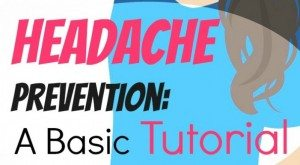 Headache prevention: A basic tutorial