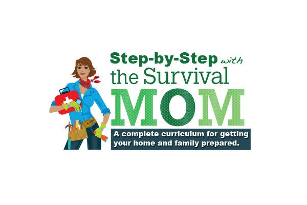 Step-by-Step with The Survival Mom: Lesson 2, Define your disaster & Set priorities