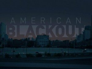 """American Blackout"" Tips & Tricks for Survival"