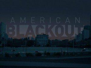 """American Blackout"" Tips & Tricks for Survival"