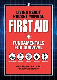 Book review: Living Ready Pocket Manual: First Aid by James Hubbard M.D.
