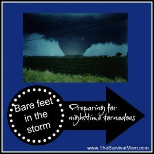 Bare feet in the storm: Preparing for nighttime tornadoes