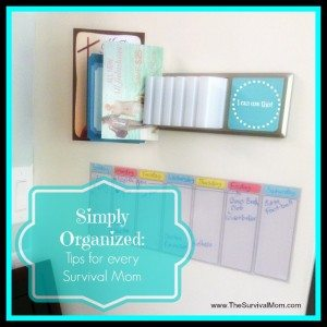 Simply organized: Tips for every Survival Mom