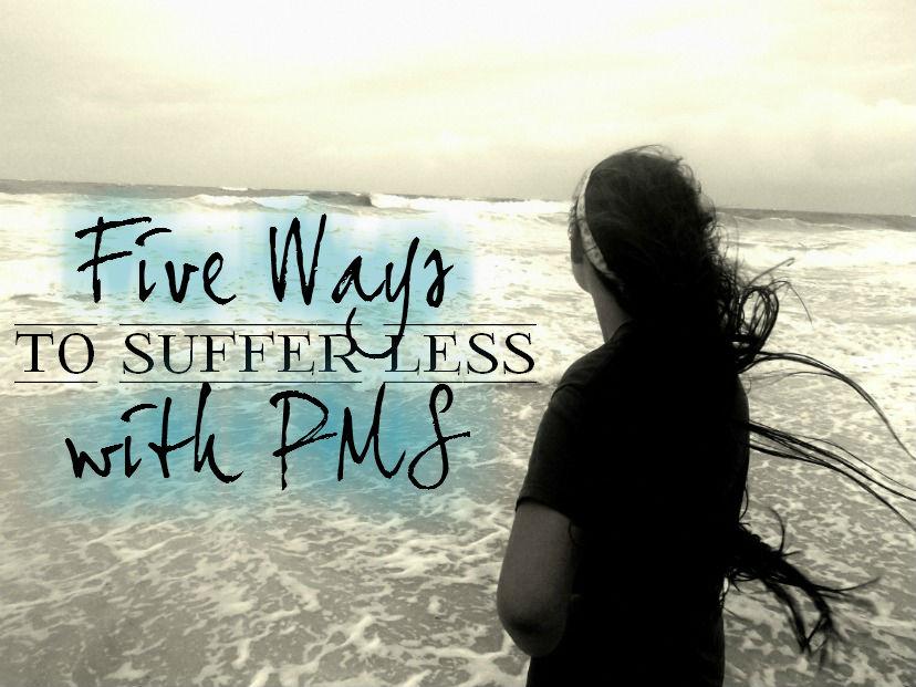 Five Ways to get PMS Relief