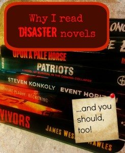 Why I Read Disaster Novels, and You Should, Too