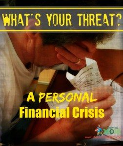 What's your threat: A personal financial disaster