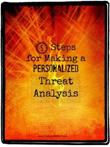 5 Steps for Making a Personalized Threat Analysis