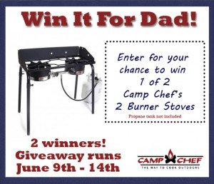 Fathers Day Camp Chef Giveaway