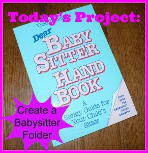 Action step: Create a Babysitter Folder