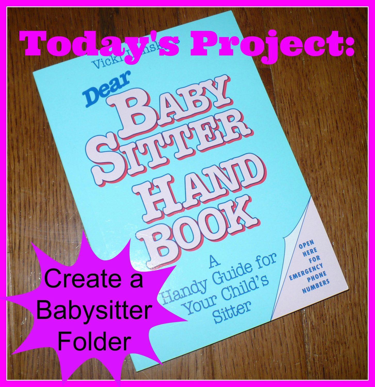 action step create a babysitter folder survival mom create a babysitter folder