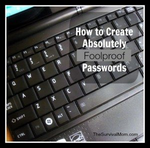 Try it Today! Create Absolutely Foolproof Passwords