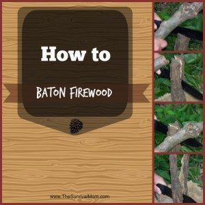 How to Baton Firewood