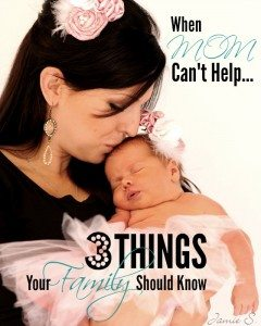 When Mom Can't Help: 3 Things Your Family Should Know