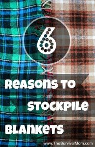 6 Reasons to Stockpile Blankets