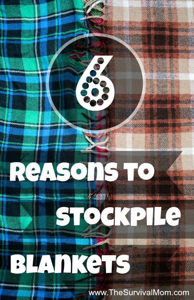 6 Reasons to stockpile blankets. They're inexpensive and have so many survival uses! | www.TheSurvivalMom.com