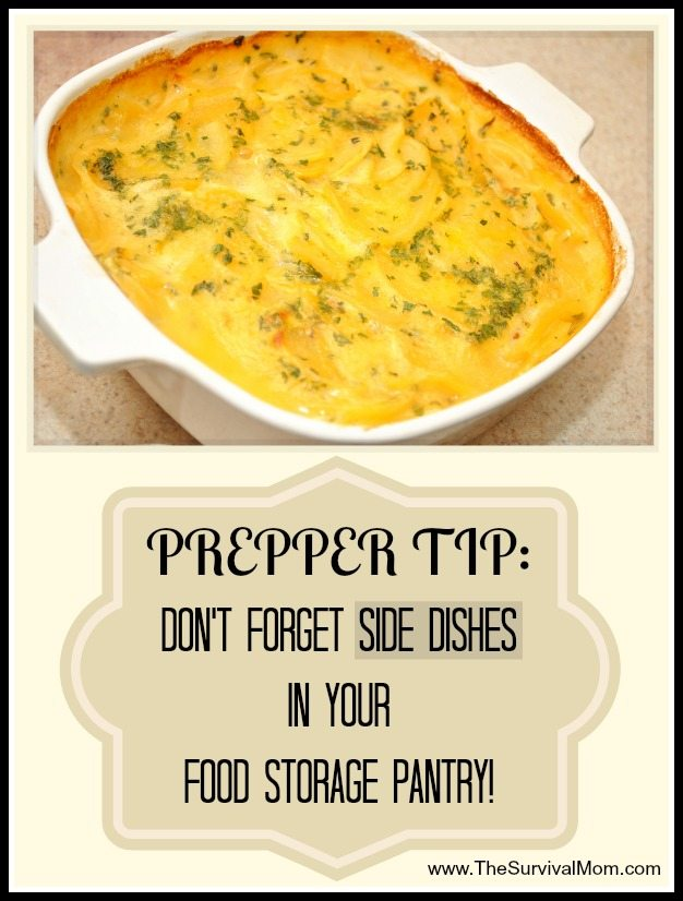 When it comes to food storage, don't forget the side dishes!