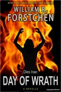 "BOOK REVIEW: ""Day of Wrath' by William Forstchen (Author of ""One Second After"")"