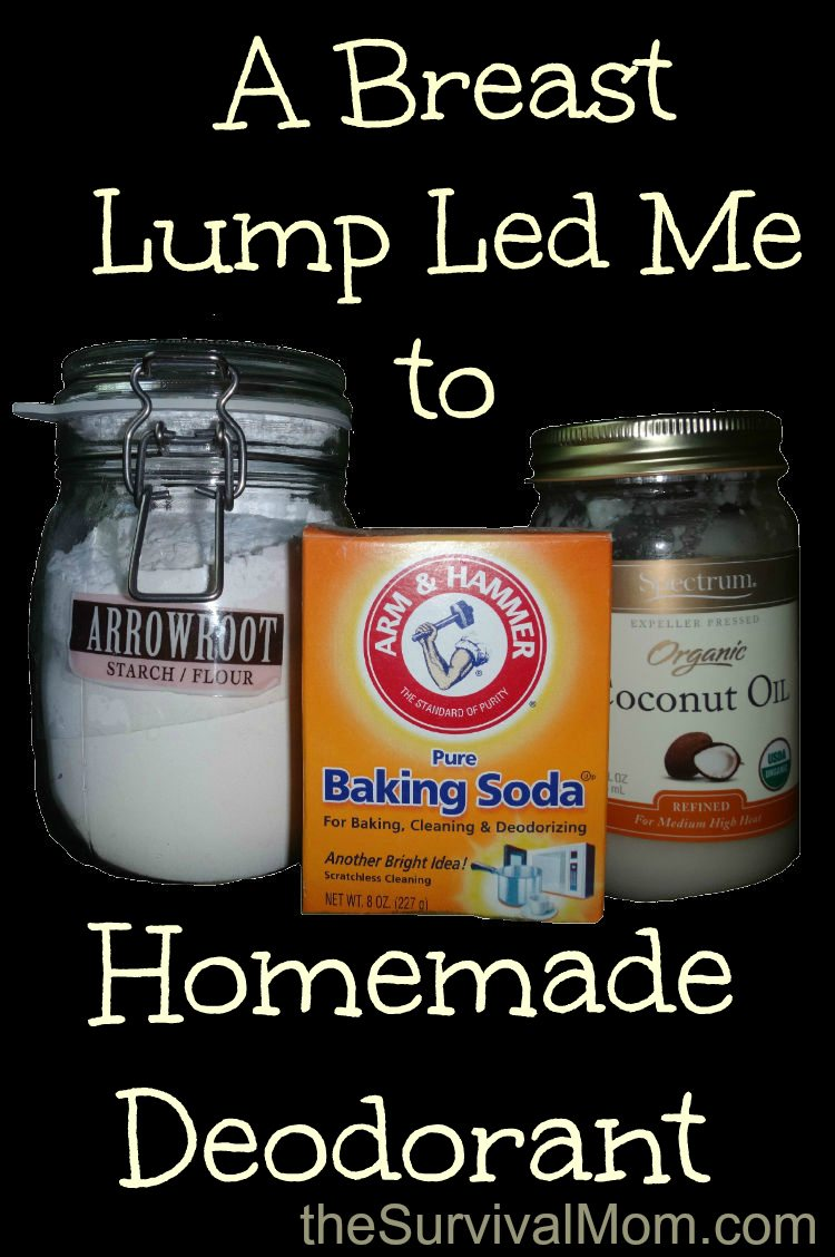 A Breast Lump Led Me to Homemade Deodorant - Survival Mom