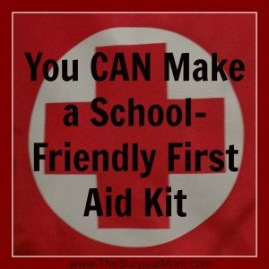 Make a School-Friendly First Aid Kit