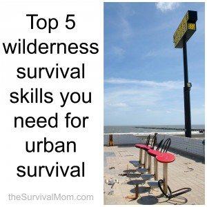 top 5 urban survival skills