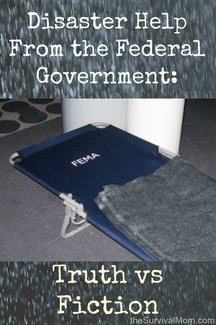 Disaster Help From The Federal Government Fema Truth Vs