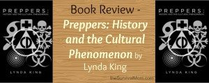 "Book Review – ""Preppers: History and the Cultural Phenomenon"" by Lynda King"