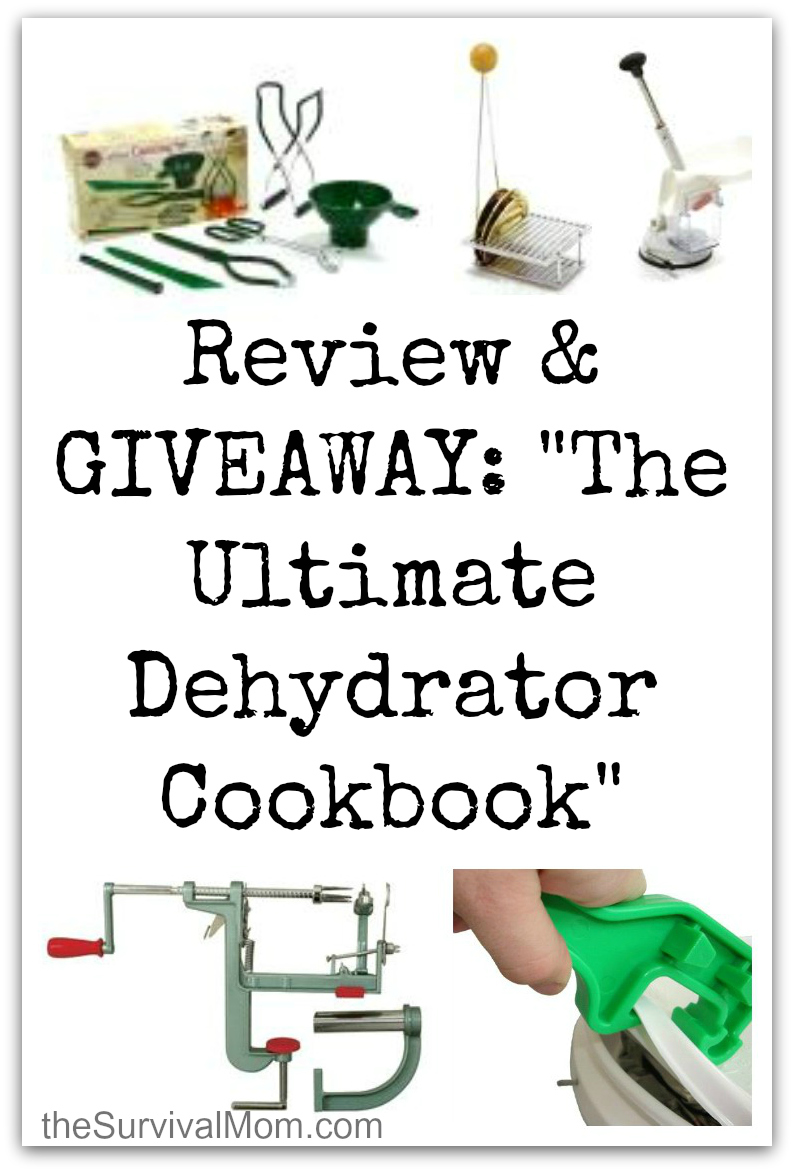 The Ultimate Dehydrator Cookbook: Review & Giveaway