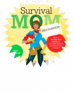 Get YOUR copy of Survival Mom ebook for just $1.99!