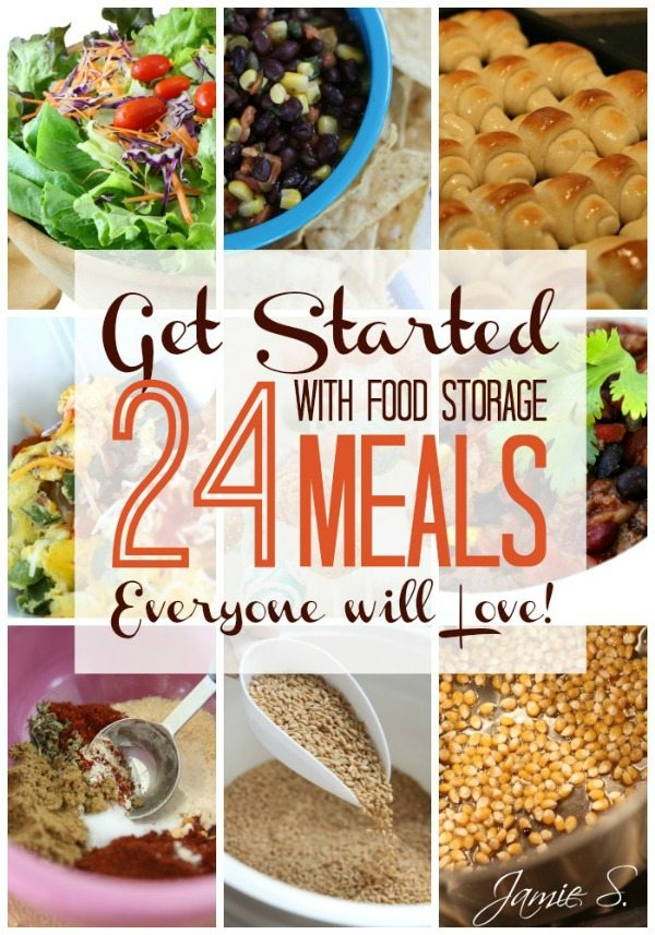 Get Started with Food Storage: 24 Meals Everyone Will Love!