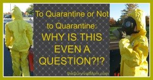 My Opinion: To Quarantine or Not to Quarantine — Why is This Even a Question?