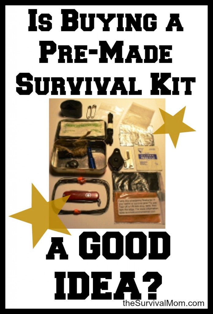 Is Buying a Pre-Made Survival Kit a Good Idea?