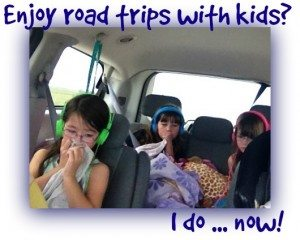 Enjoy road trips with kids? I do … now