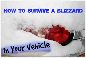 How to survive a blizzard if you get stranded in your vehicle. Smart to plan and think ahead, just in case! | via www.TheSurvivalMom.com