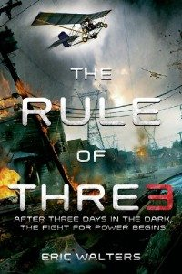 """Rule of Three"" is a YA Novel by Eric Walters. Don't let the YA (Young Adult) designation fool you - it's not just for teenagers! - The Survival Mom"