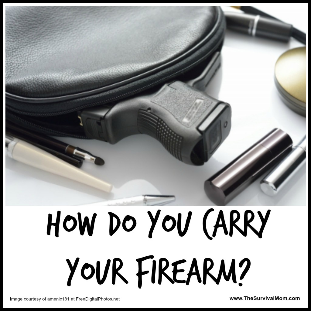 How Do You Carry Your Firearm? Choosing the Right Holster for Concealed Carry- The Survival Mom
