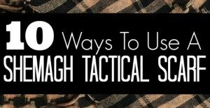 10 Ways to Use a Shemagh Tactical Scarf