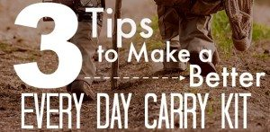 3 Tips To Make A Better Every Day Carry (EDC) Kit
