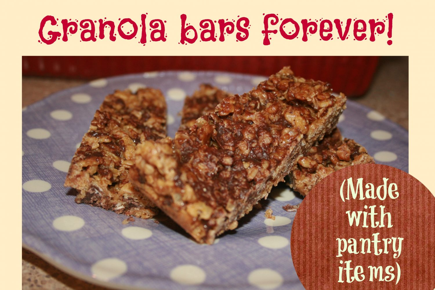 Granola bars forever made with pantry items the survival mom solutioingenieria Choice Image