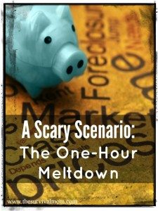 A Scary Scenario: The One-Hour Meltdown