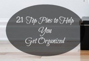 Get organized with Pinterest! Here are 21 pins to help you. www.TheSurvivalMom.com
