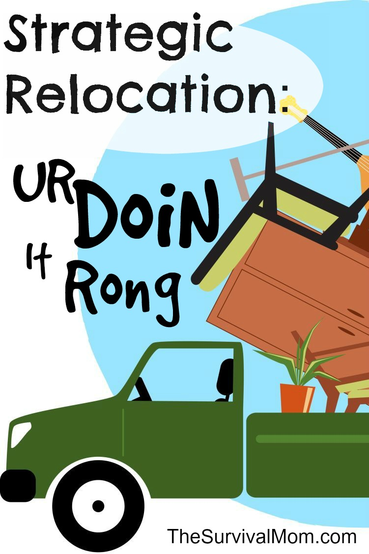 Strategic relocation is smart but I did it the hard way. | www.TheSurvivalMom.com