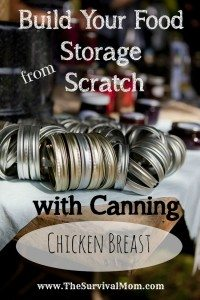 Build your Food Storage from Scratch: Canning Chicken Breast